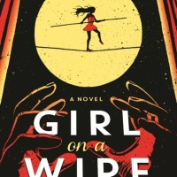 Book Review: Girl On A Wire by Gwenda Bond