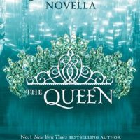 Book Review: The Queen by Kiera Cass (A Selection Novella)