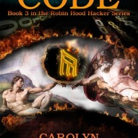 Book Review: Code by Carolyn McCray (Book three of the Robin Hood Hacker series)