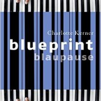 Book Review: Blueprint by Charlotte Kerner