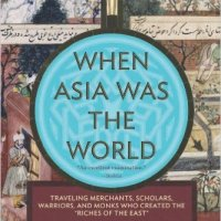 Book Review: When Asia was the World by Stewart Gordon