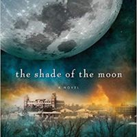Book Review: The Shade of The Moon by Susan Beth Pfeffer (Book 4 of The Last Survivors Series)