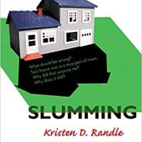 Book Review: Slumming by Kristen D. Randle