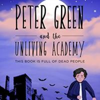 Book Review: Peter Green And The Unliving Academy by Angelina Allsop